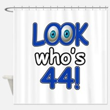 Look who's 44 Shower Curtain