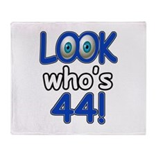 Look who's 44 Throw Blanket