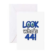 Look who's 44 Greeting Card