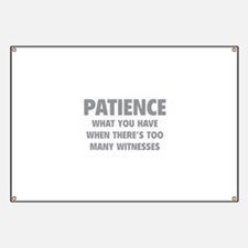 Patience Banner