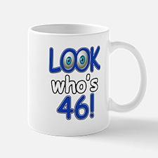Look who's 46 Mug