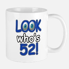 Look who's 52 Mug