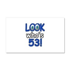 Look who's 53 Car Magnet 20 x 12