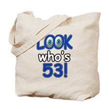 Look who's 53 Tote Bag