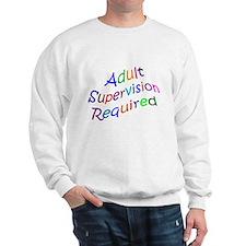 Adult Supervision Sweatshirt
