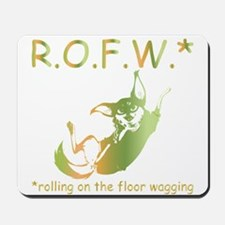 rolling on the floor wagging Mousepad