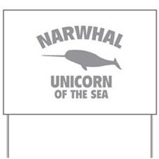 Narwhale Unicorn of the Sea Yard Sign