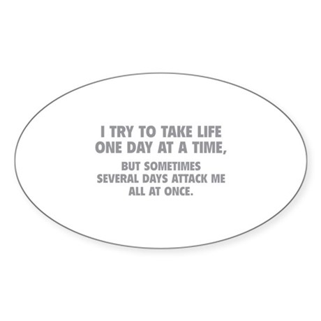 One Day At A Time Sticker (Oval 50 pk)