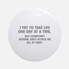 One Day At A Time Ornament (Round)