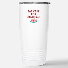 Eat Cake For Breakfast Stainless Steel Travel Mug