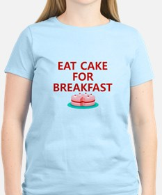 Eat Cake For Breakfast T-Shirt