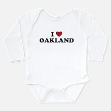 I Love Oakland California Long Sleeve Infant Bodys