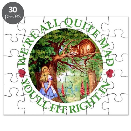 We're All Quite Mad, You'll Fit Right In! Puzzle