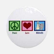 Peace Love Midwife Ornament (Round)