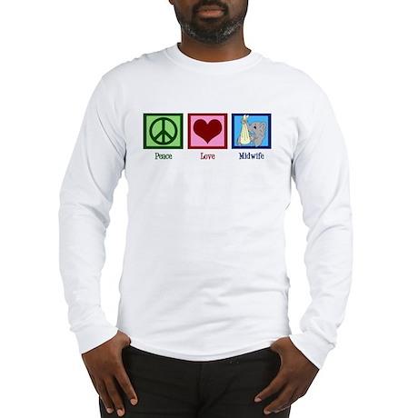 Peace Love Midwife Long Sleeve T-Shirt