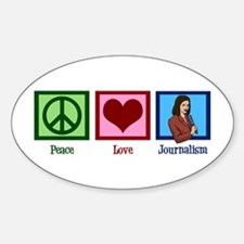 Peace Love Journalism Decal