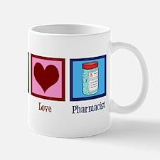 Peace Love Pharmacist Mug