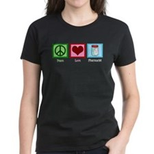 Peace Love Pharmacist Tee