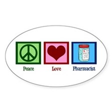 Peace Love Pharmacist Decal
