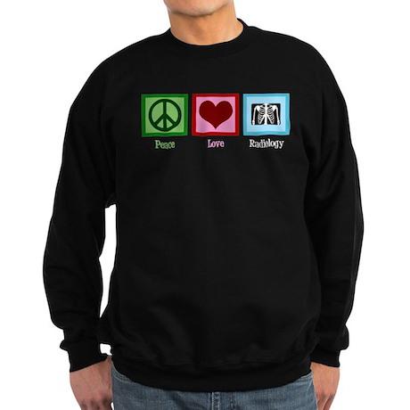 Peace Love Radiology Sweatshirt (dark)