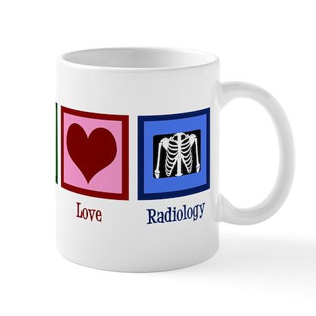 Peace Love Radiology Mug