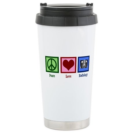 Peace Love Radiology Stainless Steel Travel Mug