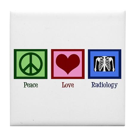 Peace Love Radiology Tile Coaster