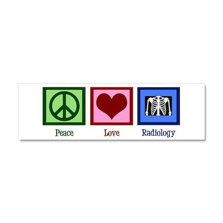 Peace Love Radiology Car Magnet 10 x 3
