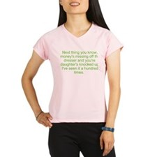 next you know Performance Dry T-Shirt