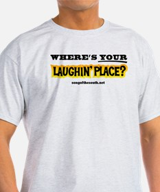 Laughin Place T-Shirt