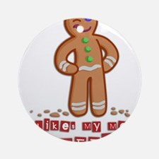GingerBread.png Ornament (Round)