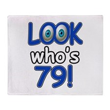 Look who's 79 Throw Blanket