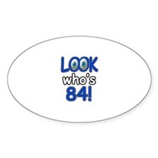 Look who's 84 Decal