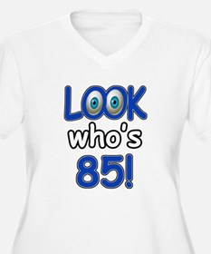 Look who's 85 T-Shirt