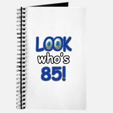 Look who's 85 Journal