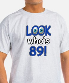 Look who's 89 T-Shirt