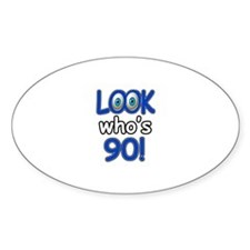 Look who's 90 Decal
