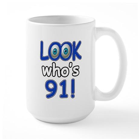 Look who's 91 Large Mug