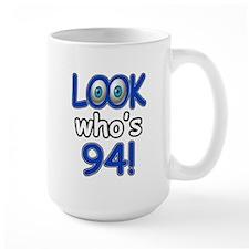 Look who's 94 Mug
