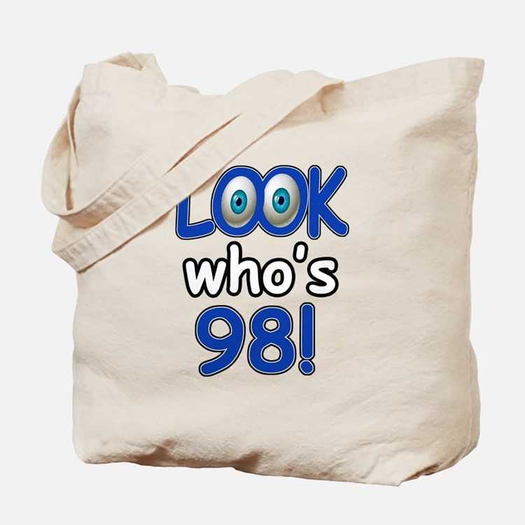 Look who's 98 Tote Bag