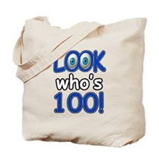 Look who's 100 Tote Bag