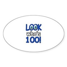 Look who's 100 Decal