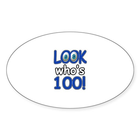 Look who's 100 Sticker (Oval)