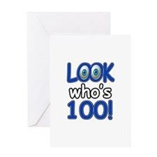 Look who's 100 Greeting Card