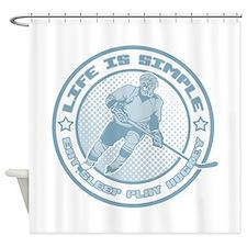 Eat, Sleep, Play Hockey Shower Curtain