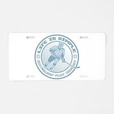 Eat, Sleep, Play Hockey Aluminum License Plate