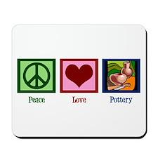 Peace Love Pottery Mousepad