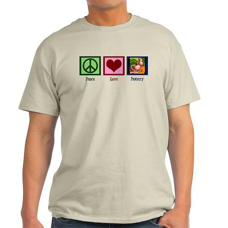 Peace Love Pottery Light T-Shirt