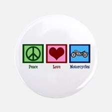 """Peace Love Motorcycles 3.5"""" Button"""