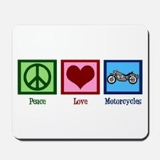 Peace Love Motorcycles Mousepad